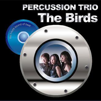 PERCUSSION TRIO The Birds/the future sound of beat (BKMW-0102)
